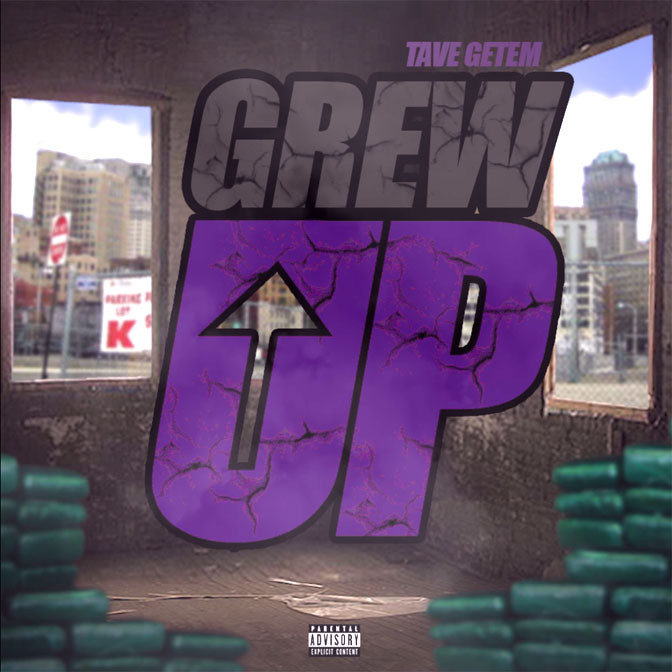 Tave Getem – Grew Up