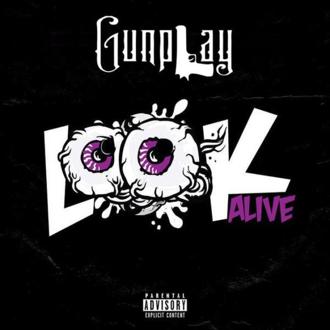 Gunplay – Look Alive (G-Mix)