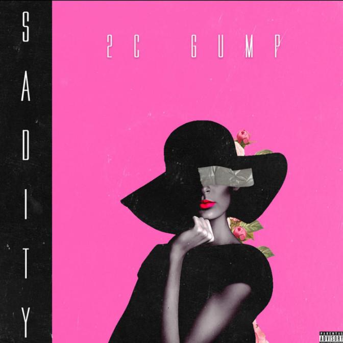 2C Gump – Sadity