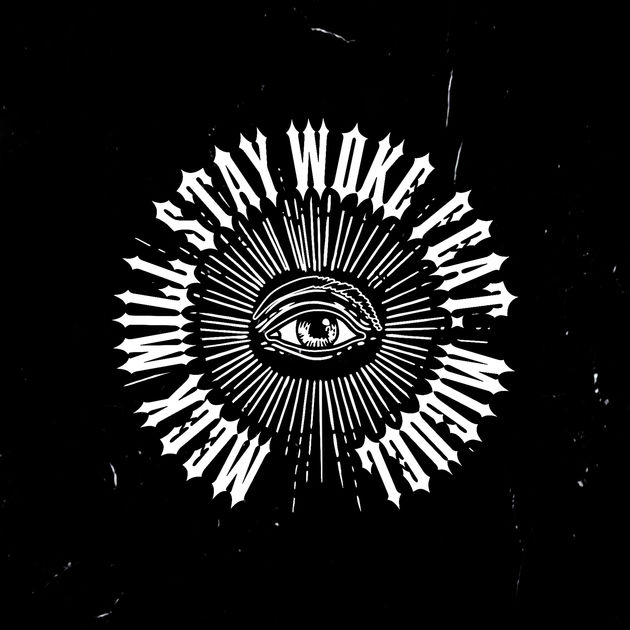Meek Mill Ft. Miguel – Stay Woke