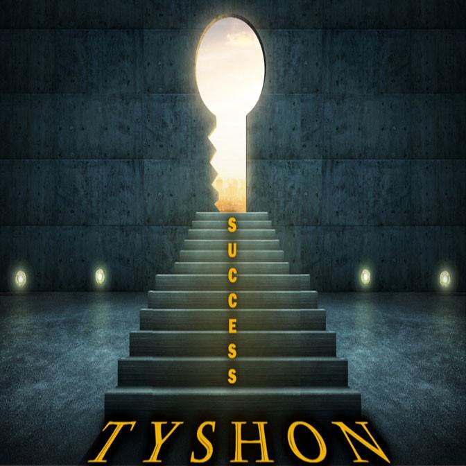 Tyshon – Success