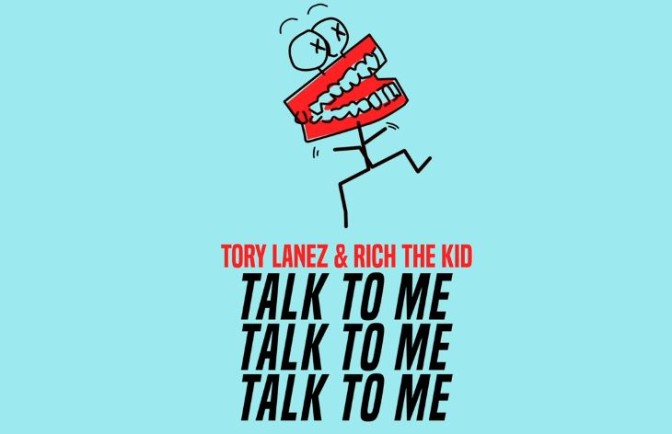 Tory Lanez Ft. Rich The Kid – Talk To Me