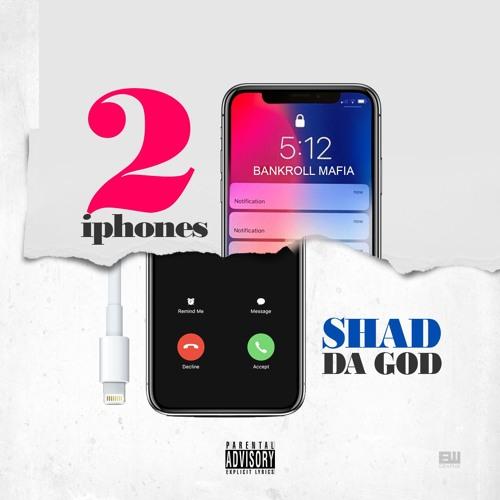 Shad Da God – 2 iPhones Beatin