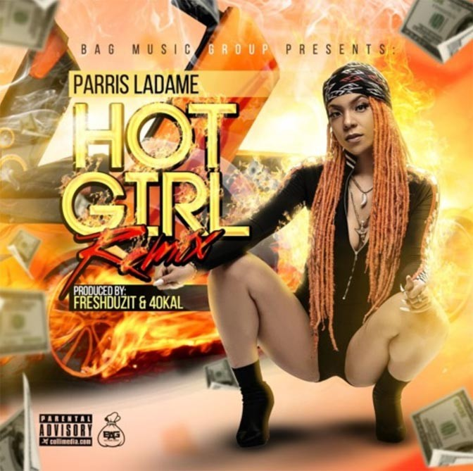 Parris LaDame – Hot Girl (Remix)