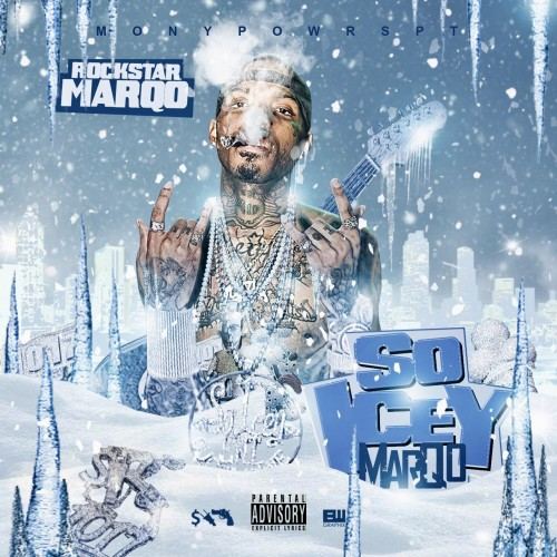 Rockstar Marqo – So Icey Marqo [Mixtape]