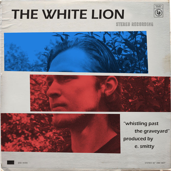 The White Lion – Whistling Past The Graveyard