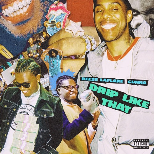 Reese LaFlare Ft. Gunna – Drip Like That
