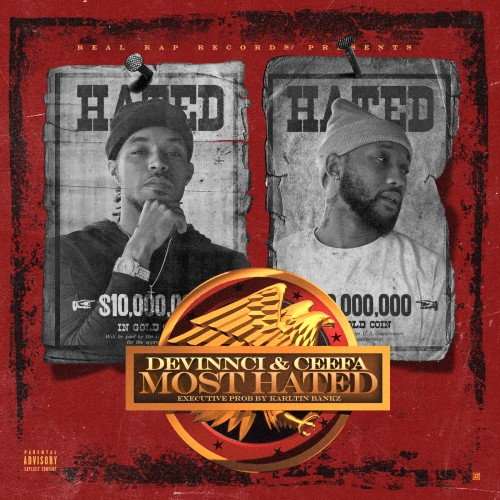 Devinnci & Ceefa – Most Hated [Mixtape]