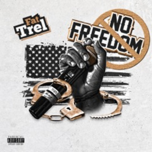 Fat Trel – No Freedom