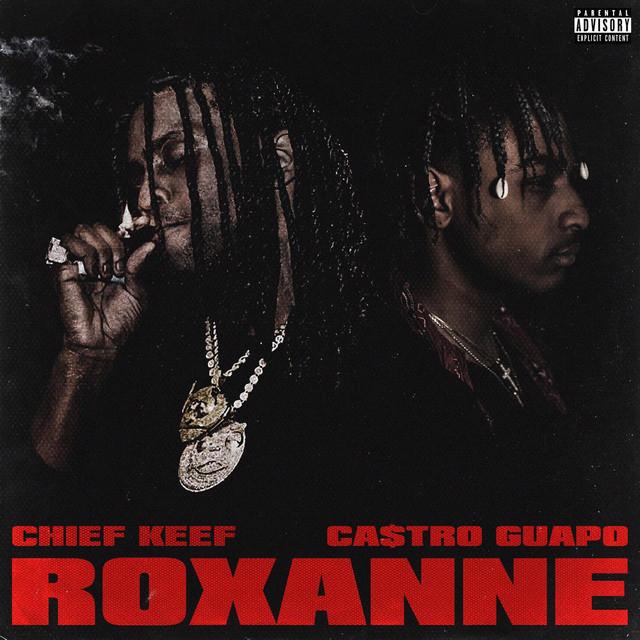 CMDWN Ft. Chief Keef – Roxanne