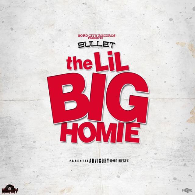 Bullet – The Lil Big Homie [EP Stream]
