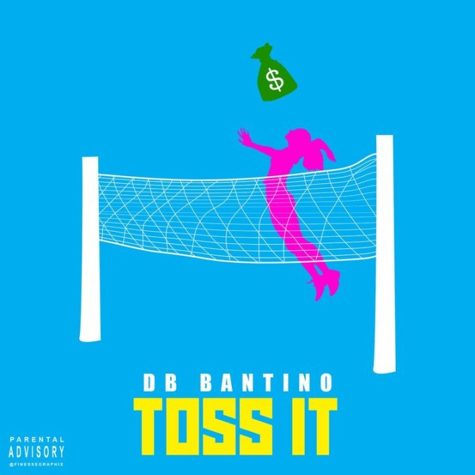 DB Bantino – Toss It