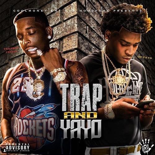 Trapboy Freddy & Go Yayo – Trap & Yayo [Mixtape]