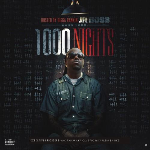 Jr. Boss – 1000 Nights [Mixtape]