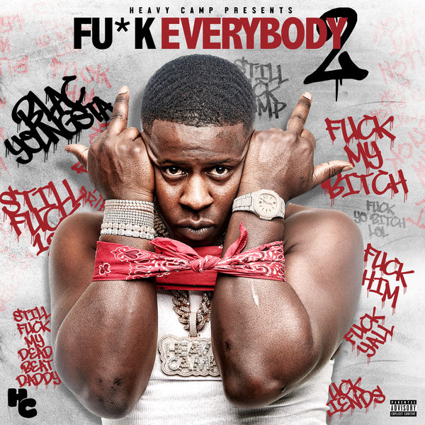 Blac Youngsta – Fuck Everybody 2 [Mixtape]