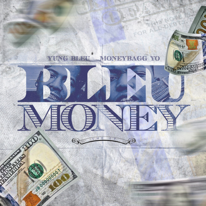 Yung Bleu & Moneybagg Yo – Bleu Money [EP Stream]
