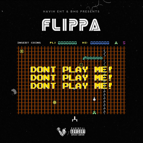 Skippa Da Flippa – Don't Play Me