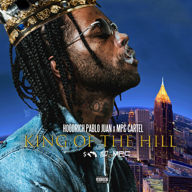 Hoodrich Pablo Juan – King Of The Hill