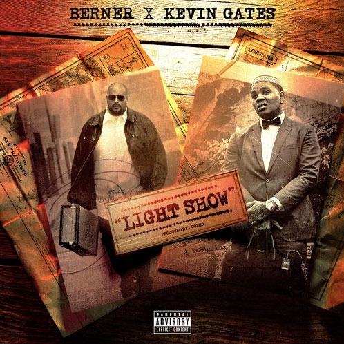 Berner Ft. Kevin Gates – Light Show