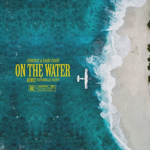 Curren$y Ft. Lil Yachty – On The Water (Remix)