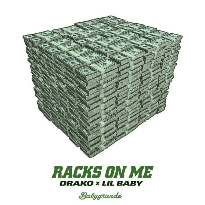 Drako Ft. Lil Baby – Racks On Me