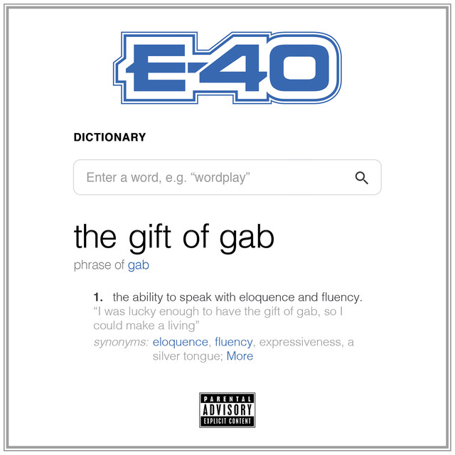 E-40 – The Gift Of Gab [Album Stream]