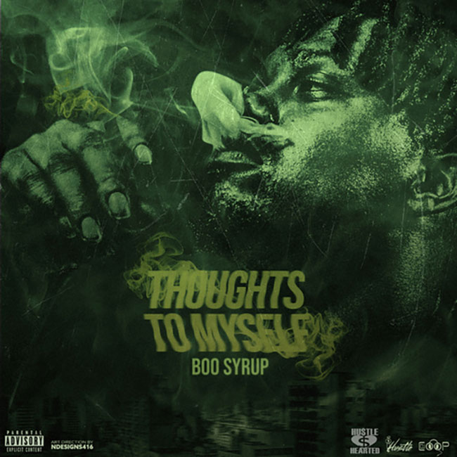 Boo Syrup – Thoughts To Myself [Mixtape]