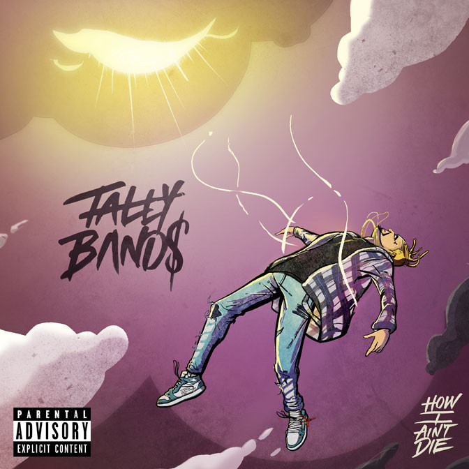 Tally Bands – H.I.A.D. (How I Ain't Die)