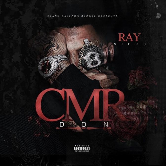 Ray Vicks – CMR Don [Mixtape]