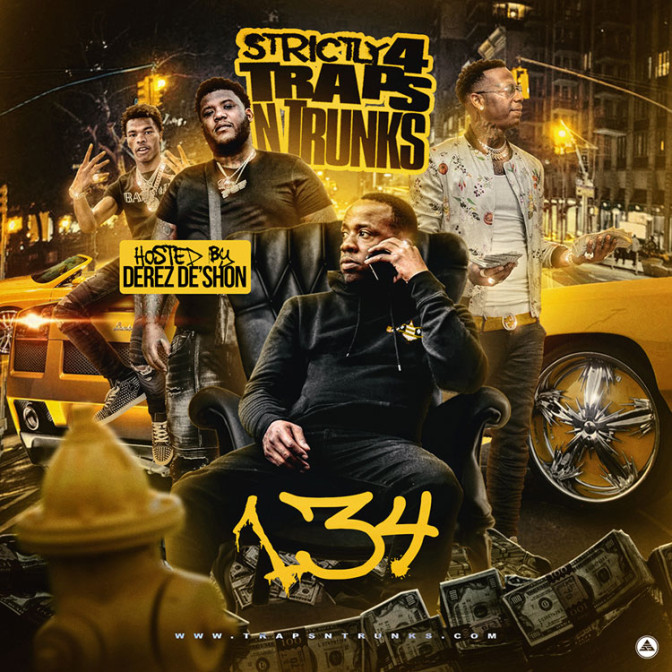 Strictly 4 The Traps N Trunks 134 (Hosted By Derez De'Shon)