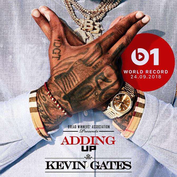 Kevin Gates – Adding Up