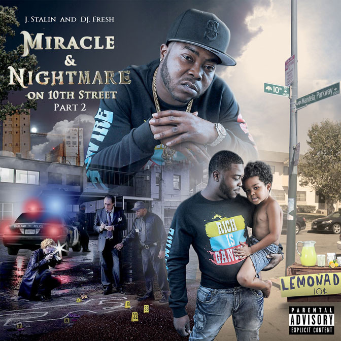 J. Stalin – Miracle & Nightmare On 10th Street Pt. 2