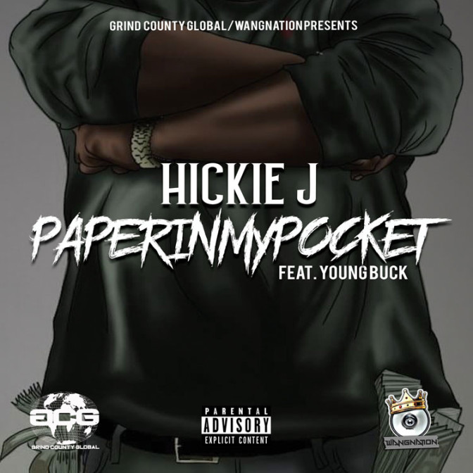 Hickie Johnson Ft. Young Buck – Paper In My Pocket