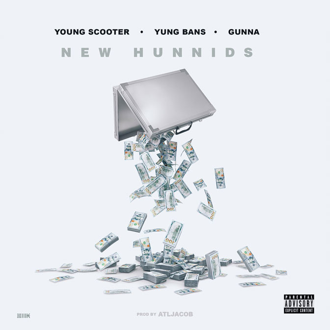 Young Scooter Ft. Gunna & Yung Bans – New Hunnids