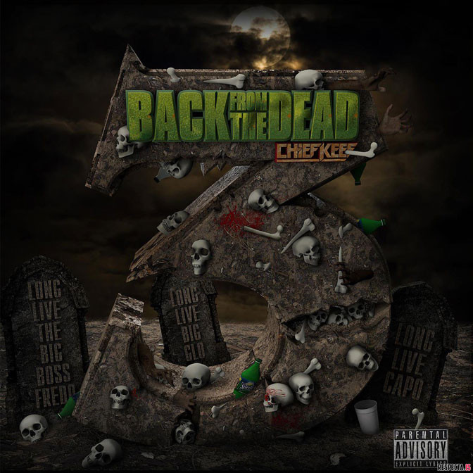 Chief Keef – Back From The Dead 3 [Mixtape]