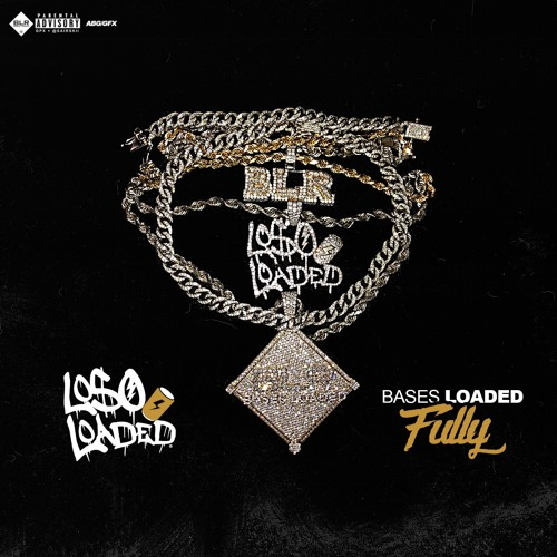 Loso Loaded – Bases Loaded Fully [Album Stream]