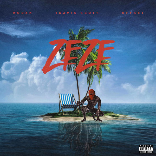 Kodak Black Ft. Travis Scott & Offset – Zeze