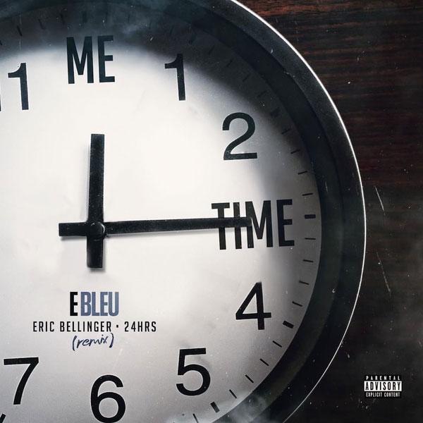 E Bleu Ft. 24Hrs & Eric Bellinger – Me Time (Remix)