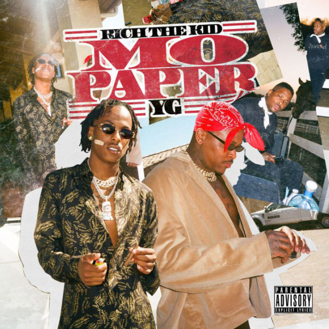 Rich The Kid Ft. YG – Mo Paper