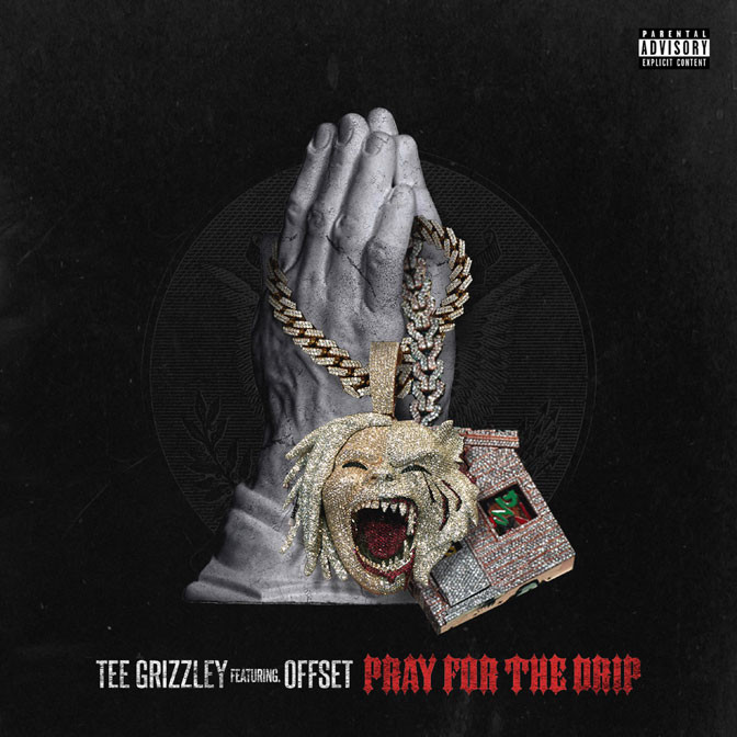 Tee Grizzley Ft. Offset – Pray For The Drip