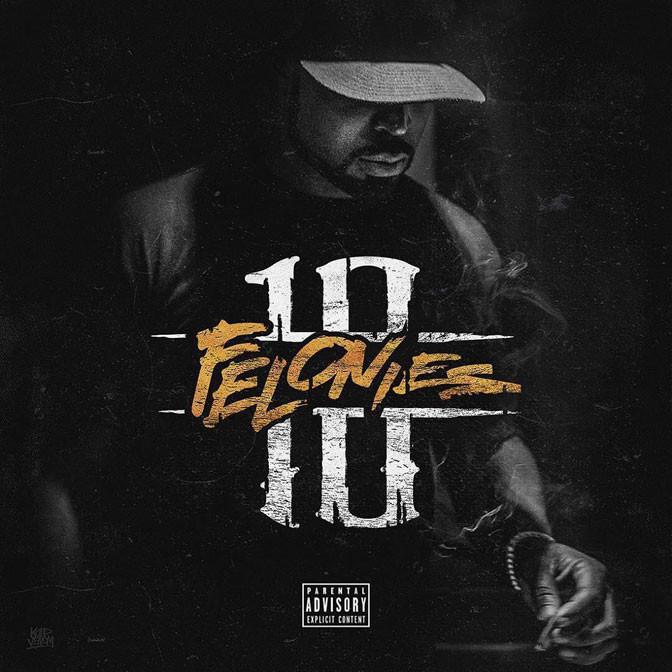 Young Buck – 10 Felonies [Album Stream]