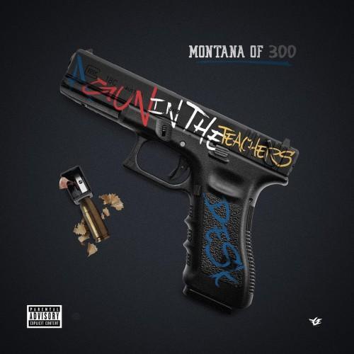 Montana of 300 – A Gun In The Teacher's Desk [Album Stream]
