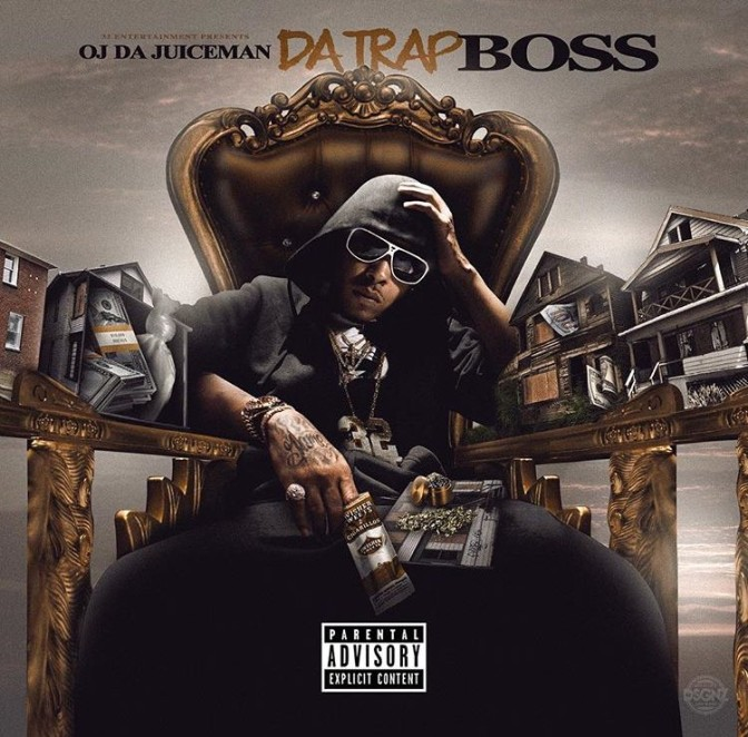 OJ Da Juiceman – Da Trap Boss [Mixtape]