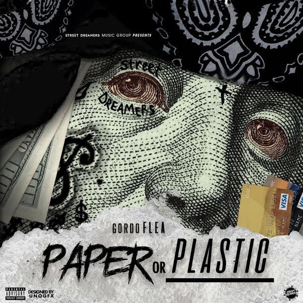 Gordo Flea – Paper or Plastic