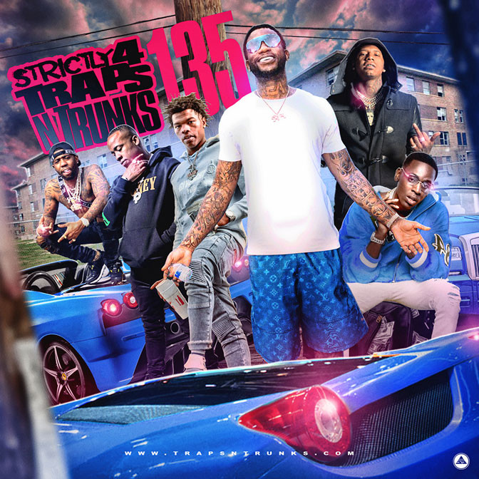 Strictly 4 The Traps N Trunks 135 [Mixtape]