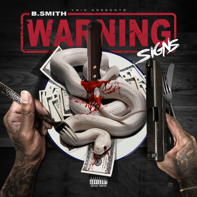B. Smith – Warning Signs [Mixtape]