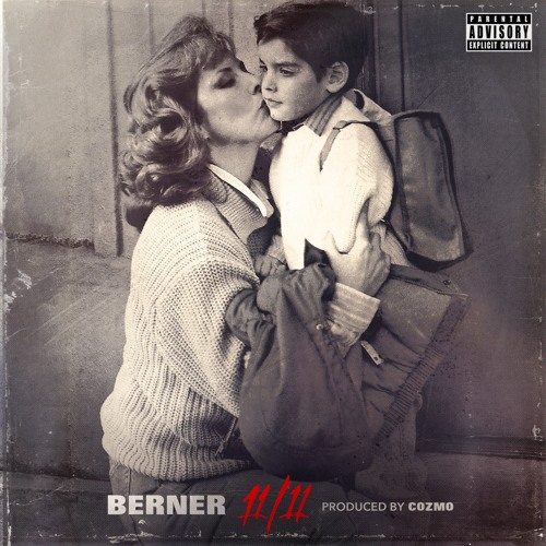 Berner – 11/11 [Album Stream]