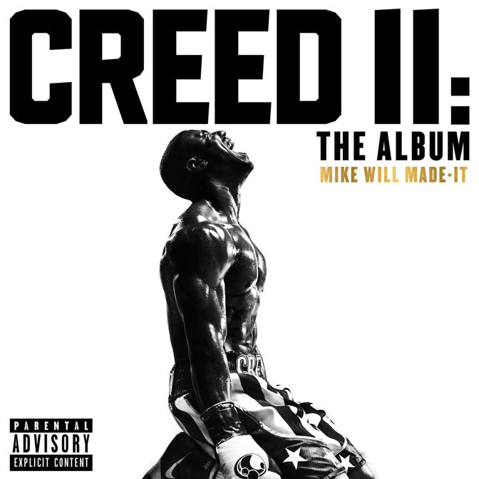 Mike WiLL Made It – Creed II [Album Stream]