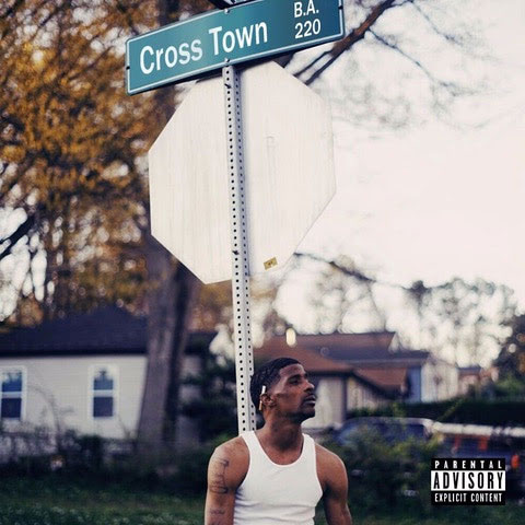 B.A. The Great x Mike WiLL Made It – Cross Town [Mixtape]