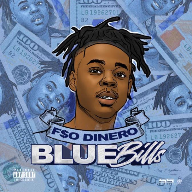 F$O Dinero – Blue Bills